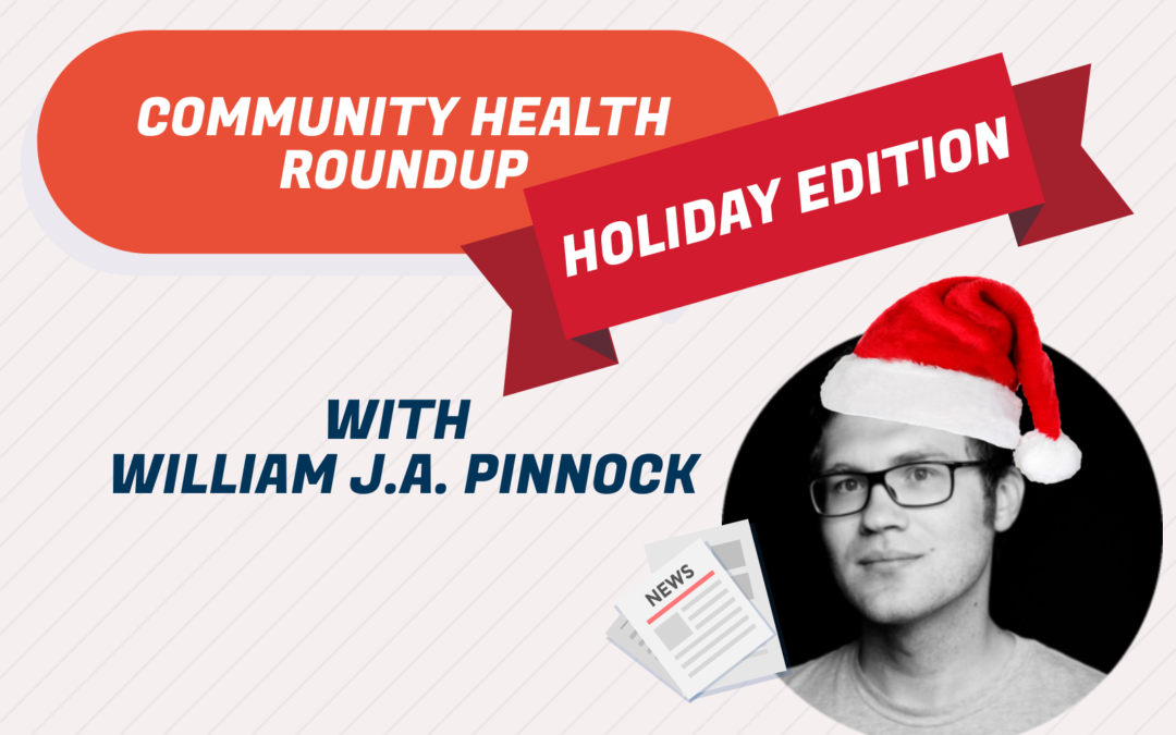 Community Health Roundup: Holiday Edition