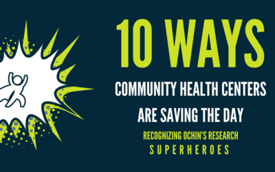 10 Ways Community Health Centers are Saving the Day: Recognizing OCHIN's Research Superheroes
