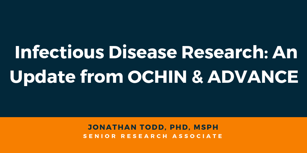 Infectious Disease Research: An Update from OCHIN & ADVANCE