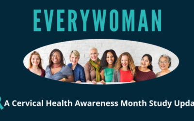 EVERYWOMAN: A Cervical Health Awareness Month Study Update